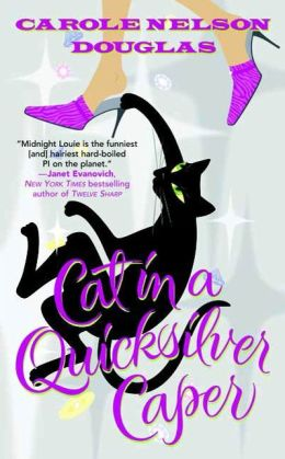Cat in a Quicksilver Caper (Midnight Louie Series #18)