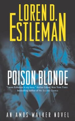 Poison Blonde (Amos Walker Series #16)