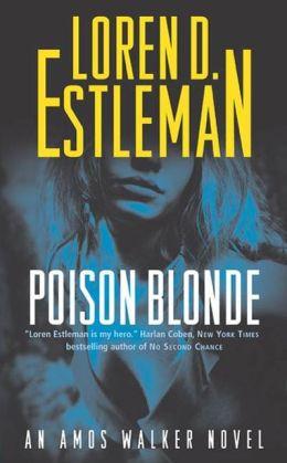 Poison Blonde (Amos Walker Series #16)
