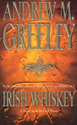 Irish Whiskey (Nuala Anne McGrail Series)