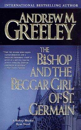 The Bishop and the Beggar Girl of St. Germain (Blackie Ryan Series)