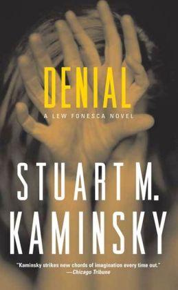 Denial: A Lew Fonesca Mystery