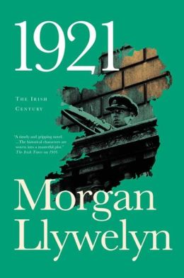 1921: The Great Novel of the Irish Civil War