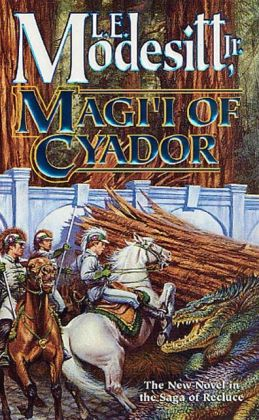 Magi'i of Cyador (Recluce Series #10)