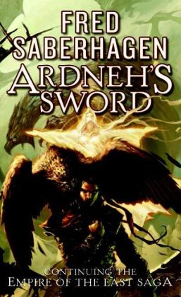 Ardneh's Sword (Empire of the East Series #4)