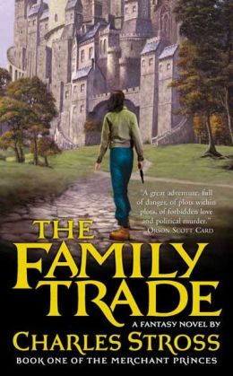 The Family Trade (Merchant Princes Series #1)