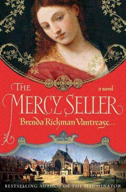 The Mercy Seller: A Novel