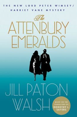 The Attenbury Emeralds (Lord Peter Wimsey/Harriet Vane Series)