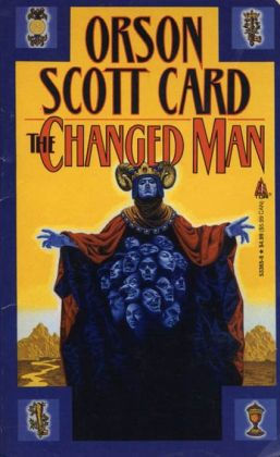 The Changed Man: Short Fiction of Orson Scott Card Vol 1