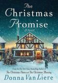 Book Cover Image. Title: The Christmas Promise, Author: Donna VanLiere