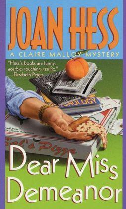 Dear Miss Demeanor (Claire Malloy Series #3)