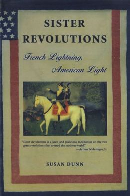 Sister Revolutions: French Lightning, American Light