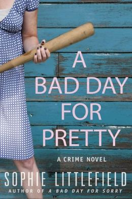 A Bad Day for Pretty (Stella Hardesty Series #2)