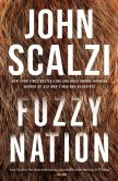 Book Cover Image. Title: Fuzzy Nation, Author: John Scalzi