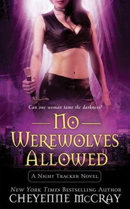 No Werewolves Allowed (Night Tracker Series #2)