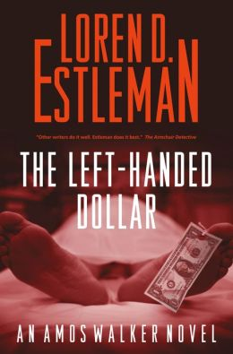 The Left-Handed Dollar (Amos Walker Series #20)