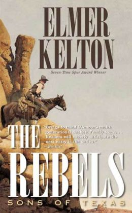 The Rebels (Sons of Texas Series #3)