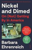 Book Cover Image. Title: Nickel and Dimed:  On (Not) Getting By in America, Author: Barbara Ehrenreich