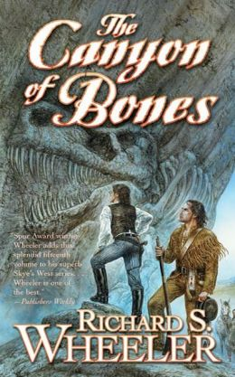 The Canyon of Bones (Skye's West Series #15)