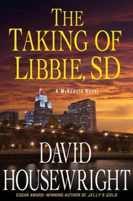 The Taking of Libbie, SD (Rushmore McKenzie Series #7)