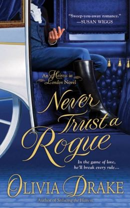 Never Trust a Rogue (Heiress in London Series #2)