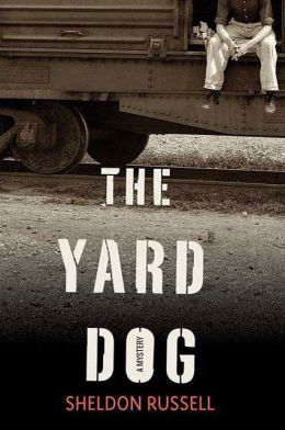 The Yard Dog: A Mystery