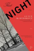 Book Cover Image. Title: That Night:  A Novel, Author: Alice McDermott
