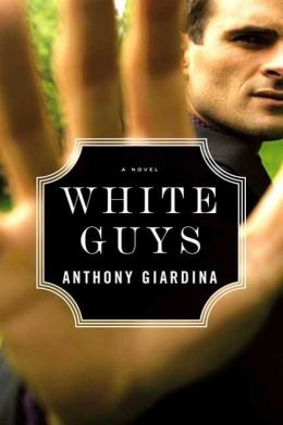 White Guys: A Novel