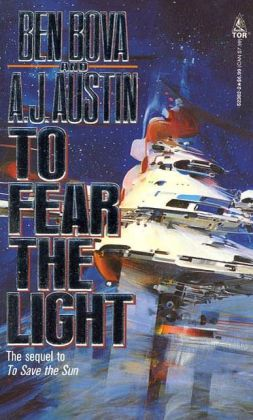 To Fear The Light: The sequel to 'To Save the Sun'