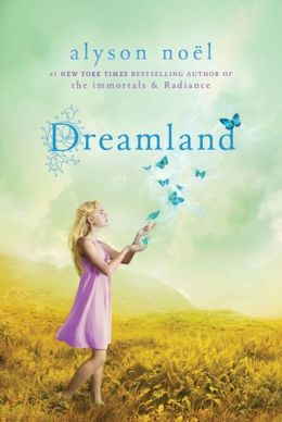 Dreamland (Riley Bloom Series #3)