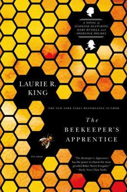 The Beekeeper's Apprentice (Mary Russell and Sherlock Holmes Series #1)