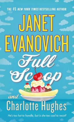 Full Scoop (Janet Evanovich's Full Series #6)