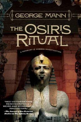 The Osiris Ritual (Newbury & Hobbes Inverstigation #2)