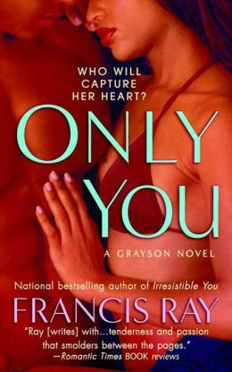 Only You (Graysons of New Mexico Series #5)