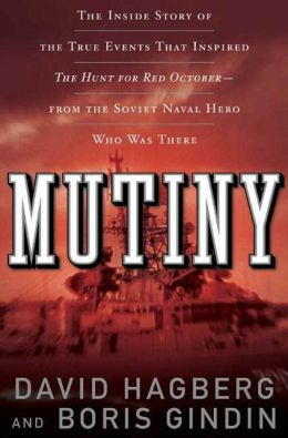 Mutiny!: The True Events That Inspired the Hunt for Red October