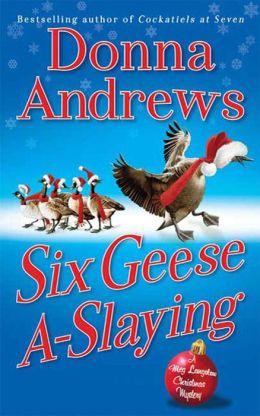 Six Geese A-Slaying (Meg Langslow Series #10)