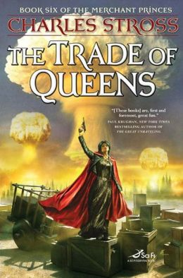 The Trade of Queens (Merchant Princes Series #6)