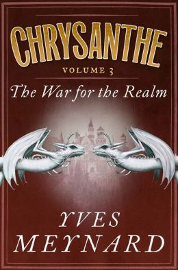 The War for the Realm: Chrysanthe Vol. 3