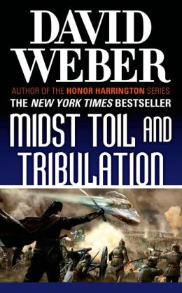 Midst Toil and Tribulation (Safehold Series #6)