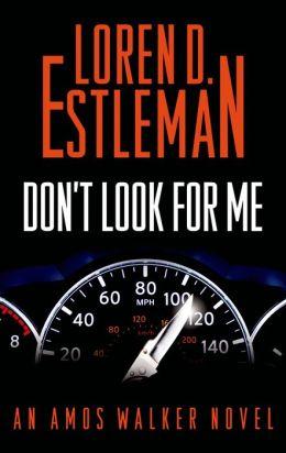 Don't Look for Me: An Amos Walker Novel