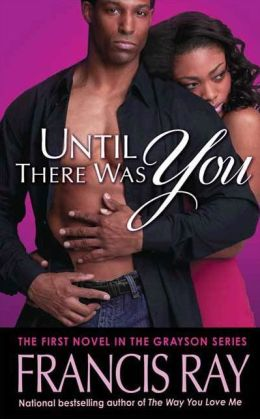 Until There Was You (Graysons of New Mexico Series #1)