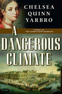 A Dangerous Climate: A Novel of The Count Saint-Germain