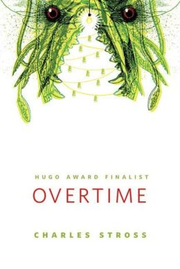 Overtime (Laundry Files Series)