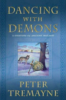 Dancing with Demons (Sister Fidelma Series #16)