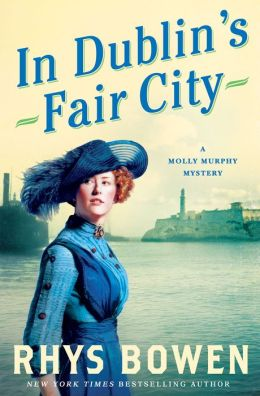In Dublin's Fair City (Molly Murphy Series #6)