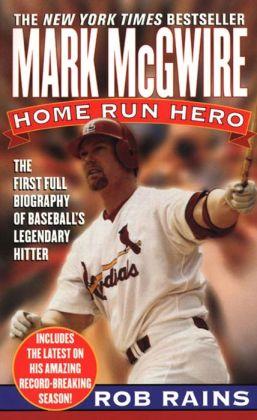 Mark McGwire: Home Run Hero