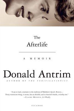 The Afterlife: A Memoir