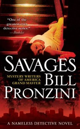 Savages (Nameless Detective Mystery Series #31)