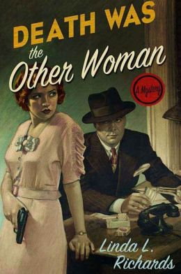 Death Was the Other Woman: A Mystery