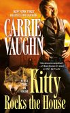 Book Cover Image. Title: Kitty Rocks the House (Kitty Norville Series #11), Author: Carrie Vaughn